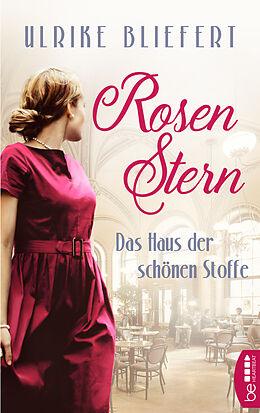 E-Book (epub) Rosenstern - Das Haus der schönen Stoffe von Ulrike Bliefert