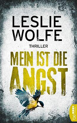 E-Book (epub) Mein ist die Angst von Leslie Wolfe