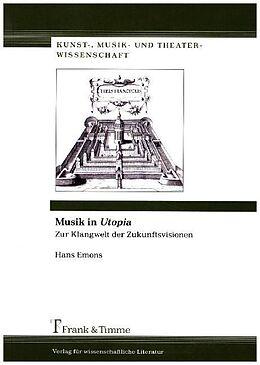 Kartonierter Einband Musik in Utopia von Hans Emons