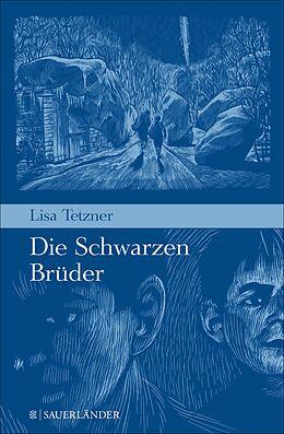 E-Book (epub) Die schwarzen Brüder von Lisa Tetzner