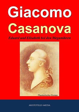 E-Book (epub) Eduard und Elisabeth bei den Megamikren von Giacomo Casanova