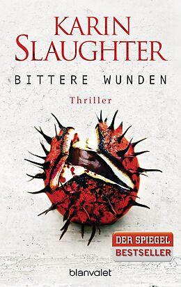 Kartonierter Einband Bittere Wunden von Karin Slaughter