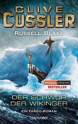Kartonierter Einband Der Schwur der Wikinger von Clive Cussler, Russell Blake