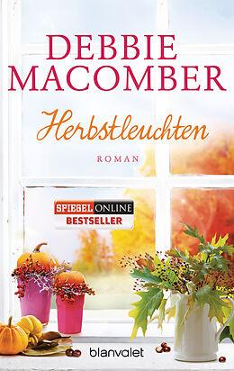 Kartonierter Einband Herbstleuchten von Debbie Macomber