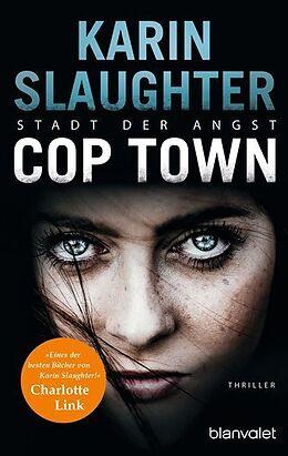 Kartonierter Einband Cop Town - Stadt der Angst von Karin Slaughter
