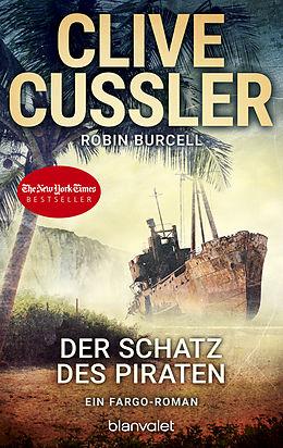 Kartonierter Einband Der Schatz des Piraten von Clive Cussler, Robin Burcell