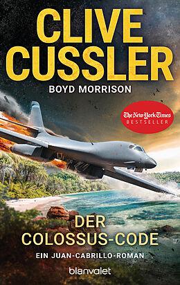 Kartonierter Einband Der Colossus-Code von Clive Cussler, Boyd Morrison