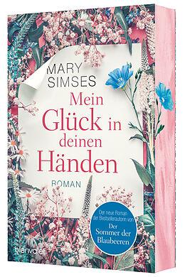Kartonierter Einband Mein Glück in deinen Händen von Mary Simses