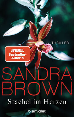 Kartonierter Einband Stachel im Herzen von Sandra Brown