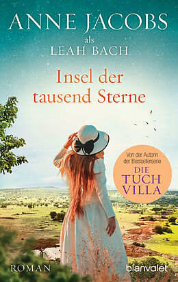 Kartonierter Einband Insel der tausend Sterne von Anne Jacobs, Leah Bach