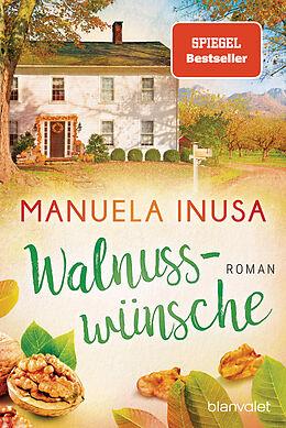 Kartonierter Einband Walnusswünsche von Manuela Inusa
