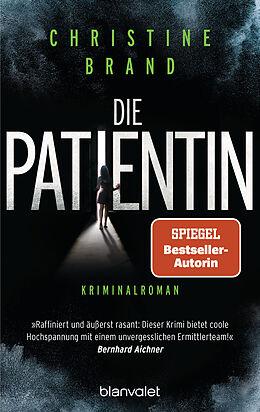 Kartonierter Einband Die Patientin von Christine Brand