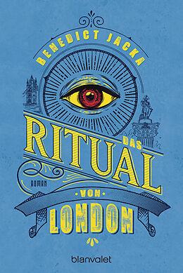 Kartonierter Einband Das Ritual von London von Benedict Jacka
