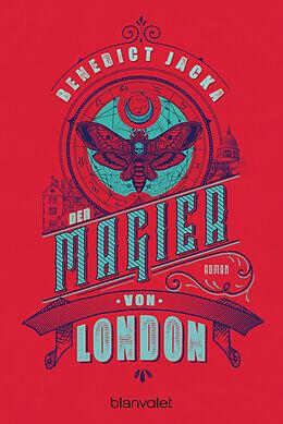 Kartonierter Einband Der Magier von London von Benedict Jacka