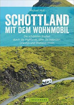 Schottland mit dem Wohnmobil [Version allemande]