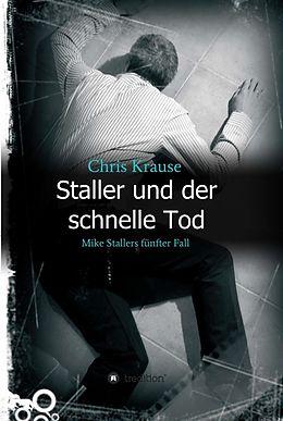 E-Book (epub) Staller und der schnelle Tod von Chris Krause