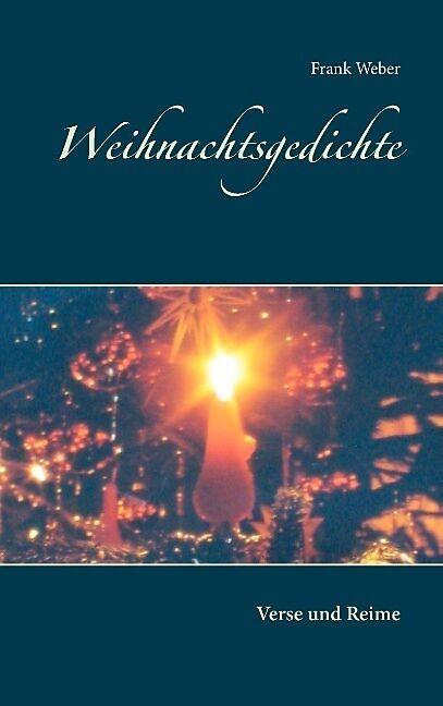 Weihnachtsgedichte [Version allemande]