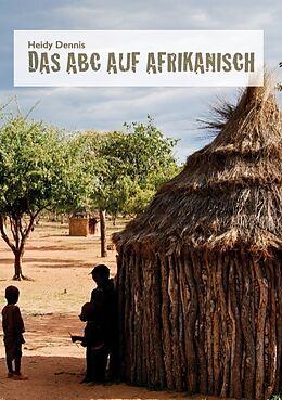 Das ABC auf Afrikanisch [Versione tedesca]
