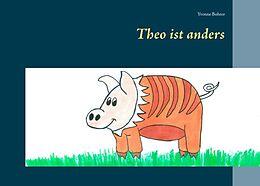 Kartonierter Einband Theo ist anders von Yvonne Bohrer