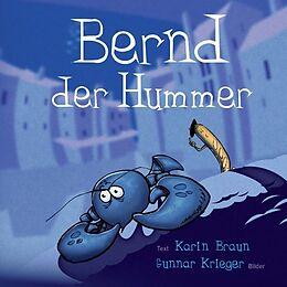 Kartonierter Einband Bernd der Hummer von Karin Braun