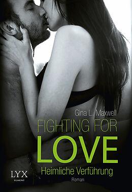 Fighting for Love - Heimliche Verführung [Version allemande]