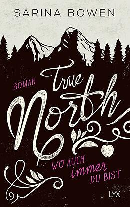 True North - Wo auch immer du bist [Version allemande]