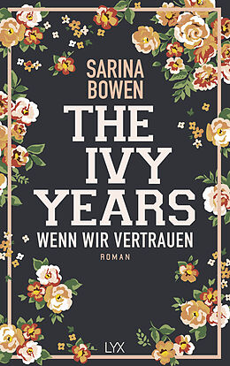 Kartonierter Einband The Ivy Years - Wenn wir vertrauen von Sarina Bowen