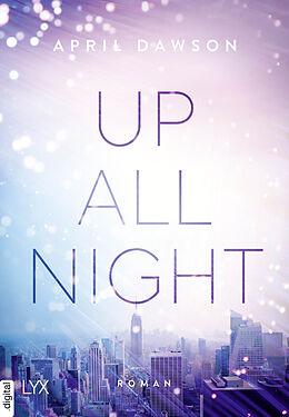 E-Book (epub) Up All Night von April Dawson