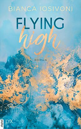E-Book (epub) Flying High von Bianca Iosivoni
