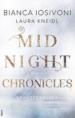 E-Book (epub) Midnight Chronicles - Schattenblick von Bianca Iosivoni, Laura Kneidl