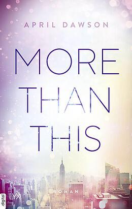 E-Book (epub) More Than This von April Dawson