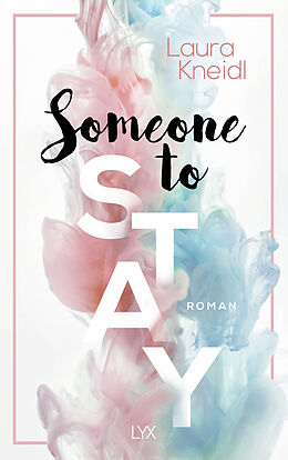 Kartonierter Einband Someone to Stay von Laura Kneidl