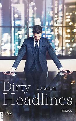E-Book (epub) Dirty Headlines von L. J. Shen