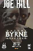 E-Book (pdf) Joe Hill: Daphne Byrne Besessen von Laura Marks