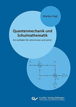 E-Book (pdf) Quantenmechanik und Schulmathematik von Markus Vogt