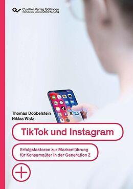 E-Book (pdf) TikTok und Instagram von Niklas Walz, Thomas Dobbelstein