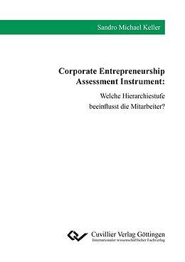 E-Book (pdf) Corporate Entrepreneurship Assessment Instrument von Sandro Michael Keller
