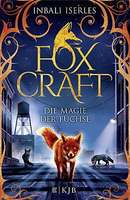 Foxcraft  Die Magie der Füchse