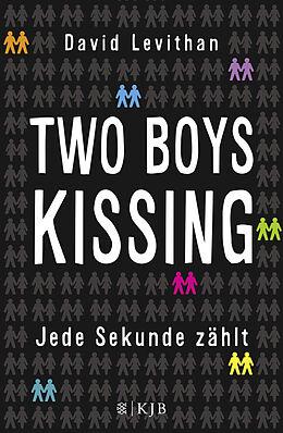 Two Boys Kissing  Jede Sekunde zählt [Version allemande]