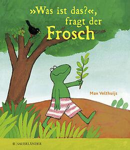 »Was ist das?«, fragt der Frosch - Max Velthuijs - Buch