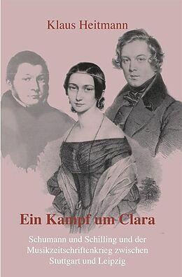E-Book (epub) Ein Kampf um Clara von Klaus Heitmann