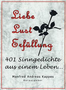 E-Book (epub) Liebe Lust Erfüllung von Helmut Wilhelm Friedrich Kappes