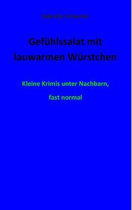 E-Book (epub) Gefühlssalat mit lauwarmen Würstchen von Gabriele Schramm