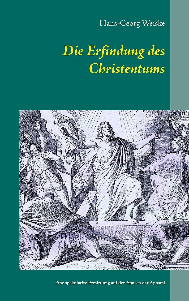 Die Entstehung Des Christentums