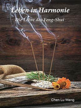 E-Book (epub) Leben in Harmonie von Chen Lu Wang