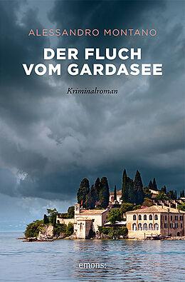 Kartonierter Einband Der Fluch vom Gardasee von Alessandro Montano