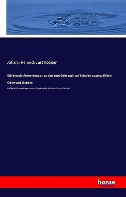 Kartonierter Einband Erklärende Anmerkungen zu den zum Gebrauch auf Schulen ausgewählten Oden und Liedern von Johann Heinrich Just Köppen