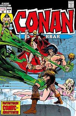 Fester Einband Conan der Barbar: Classic Collection von Roy Thomas, Neal Adams, John Buscema