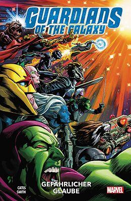 Kartonierter Einband Guardians of the Galaxy - Neustart von Donny Cates, Al Ewing, John McCrea