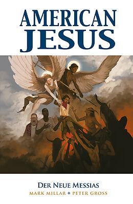 Kartonierter Einband American Jesus von Mark Millar, Peter Gross